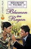 Rosamunde Pilcher: Blumen im Regen [VHS]