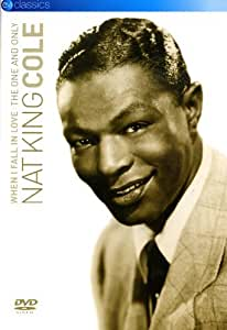 Nat King Cole - When I Fall in Love: The One and Only Nat King Cole