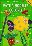 Telecharger Livres Pate a modeler coloree a cuire (PDF,EPUB,MOBI) gratuits en Francaise