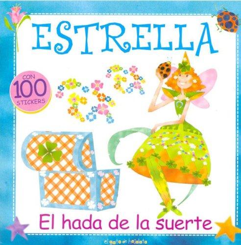 Estrella, El Hada de La Suerte por Maria Eugenia Delia