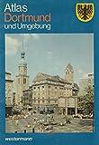 Atlas Dortmund und Umgebung