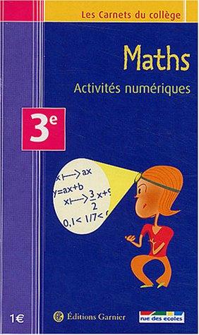 Les Carnets du collège : Maths, activités numériques, 3e par (Poche)