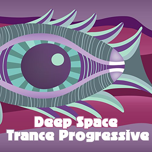 Deep Space Trance Progressive