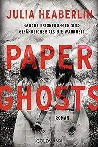 Heaberlin, Julia: Paper Ghosts
