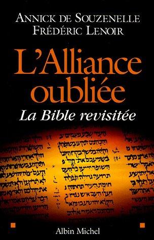 L'Alliance oubliée par Annick de Souzenelle, Frédéric Lenoir