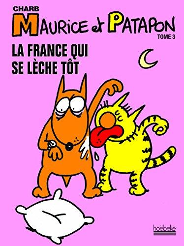 La France qui se lèche tôt