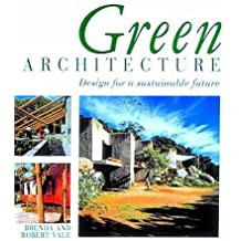 Green Architecture: Design for a Sustainable Future