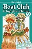 Telecharger Livres Host club le lycee de la seduction Vol 9 (PDF,EPUB,MOBI) gratuits en Francaise