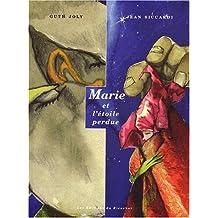 """Marie et l""""étoile perdue"""