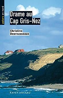 Como Descargar Utorrent Drame au cap Gris Nez: Une enquête fatale (Polars en Nord t. 8) PDF Gratis Sin Registrarse