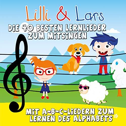 Die 40 besten Lernlieder zum Mitsingen - Mit A-B-C-Liedern zum Lernen des Alphabets -