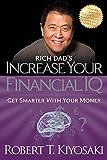 Rich Dad's Increase Your Financial IQ: Get Smarter with Your Money  Robert Kiyosaki