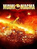 Miami Magma...