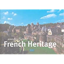 Magnificent French Heritage : Edition en anglais