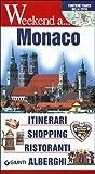 Scarica Libro Monaco Itinerari shopping ristoranti alberghi (PDF,EPUB,MOBI) Online Italiano Gratis
