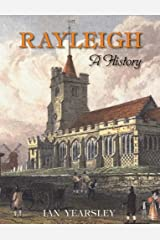 Rayleigh: A History Hardcover
