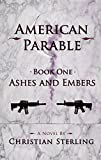 Best American Books - Ashes and Embers (American Parable Book 1) Review
