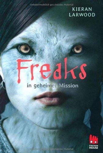 Preisvergleich Produktbild Freaks in geheimer Mission