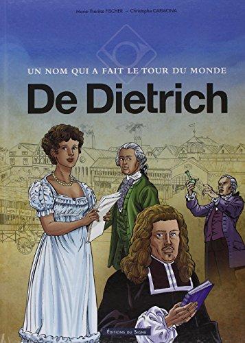 Un nom qui a fait le tour du monde : De Dietrich