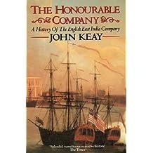 The Honourable Company: History of the English East India Company