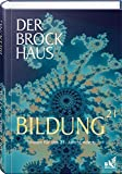 Der Brockhaus Bildung 21: Wissen für das 21. Jahrhundert -