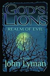 God's Lions - Realm of Evil by John Lyman (2014-02-20)