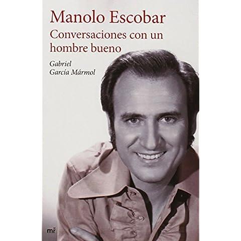 Conversaciones Con Un Hombre Bueno (Fuera de Colección) de Gabriel García Mármol (2 oct 2014) Tapa