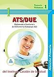 Diplomado/A Sanitario/A De Enfermería De Atención Primaria (Subgrupo A2) Del Instituto Catalán De La Salud. Temario Volumen 1