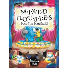 Mixed Doubles: Book 2 (Piano Time)