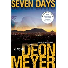 By Meyer, Deon [ [ Seven Days ] ] Oct-2013[ Paperback ]
