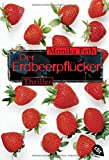 'Der Erdbeerpflücker' von Monika Feth