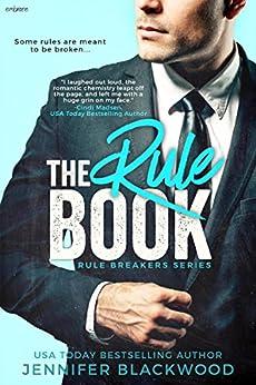 The Rule Book (Rule Breakers 1) by [Blackwood, Jennifer]