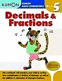 Decimals & Fractions Grade 5 (Kumon Math Workbooks)