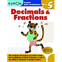 Grade 5 Decimals and Fractions (Kumon Math Workbooks)