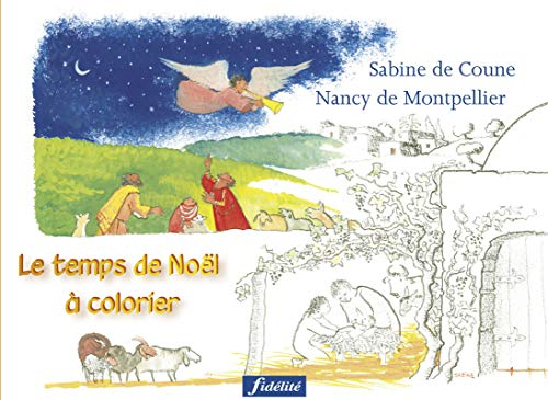 Le temps de Noël à colorier par Nancy de Montpellier