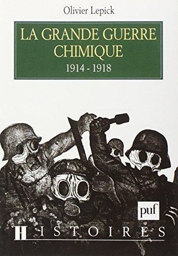 La Grande Guerre chimique 1914-1918 par Olivier Lepick