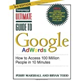 Ultimate Guide to Google AdWords: How to Access 100 Million People in 10 Minutes 3rd by Marshall, Perry, Todd, Bryan (2012) Paperback