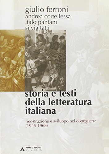 Storia e testi della letteratura italiana: 10