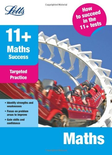 Maths: Targeted Practice (Letts 11+ Success) by Val Mitchell (2012-04-02)