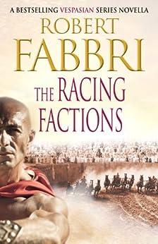 The Racing Factions (The Crossroads Brotherhood Book 1) by [Fabbri, Robert]