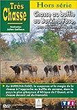 Très Chasse : Chasse au Burkina Faso