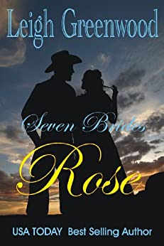 Rose (Seven Brides Book 1) (English Edition) di [Greenwood, Leigh]
