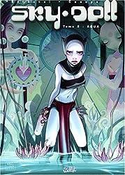 Sky Doll, tome 2 : Aqua