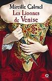 Les Lionnes de Venise: 01 (French Edition)