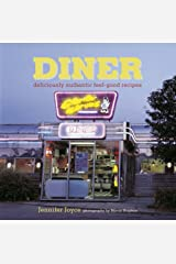 Diner: Deliciously Authentic Feel-good Recipes Hardcover