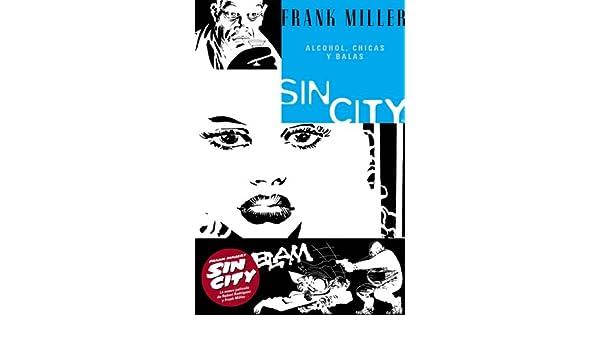 61353e35ab Alcohol, Chicas y Balas (Sin City): Amazon.co.uk: Frank Miller:  9781594970214: Books