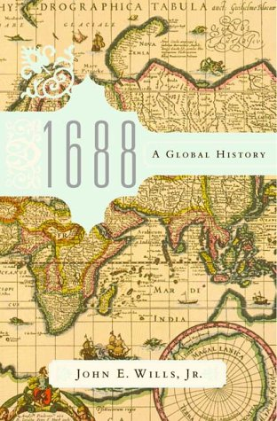 1688 - a Global History por John E. Wills Jr.