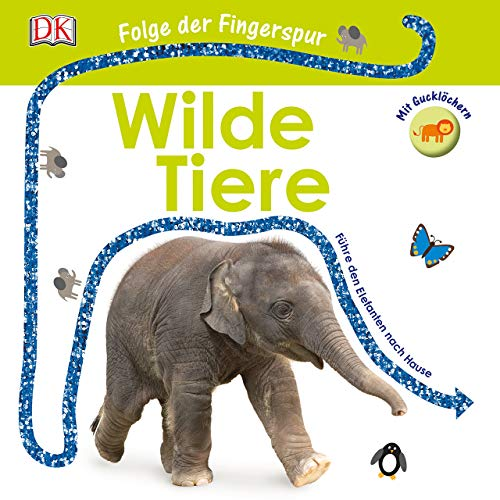 Folge der Fingerspur. Wilde Tiere: Führe den Elefanten nach Hause. Mit Glitzerspur und Gucklöchern. -
