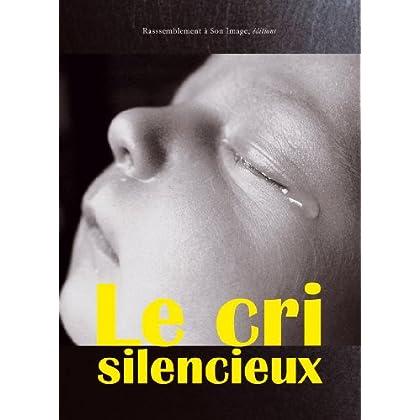 Le cri silencieux (1DVD)