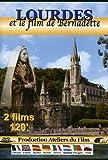 Lourdes et le film de Bernadette